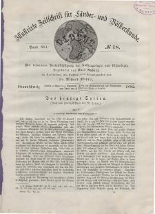 Globus. Illustrierte Zeitschrift für Länder...Bd. XLI, Nr.18, 1882