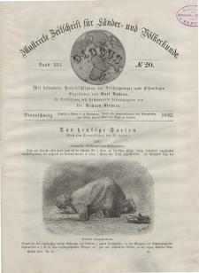 Globus. Illustrierte Zeitschrift für Länder...Bd. XLI, Nr.20, 1882