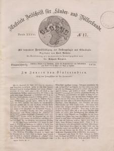 Globus. Illustrierte Zeitschrift für Länder...Bd. XXXVI, Nr.17, 1879