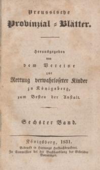 Preussische Provinzial-Blätter, Bd. VI, 1831