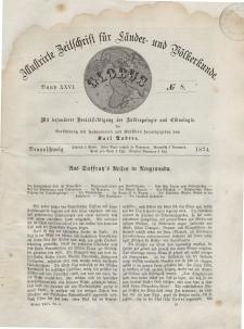 Globus. Illustrierte Zeitschrift für Länder...Bd. XXV, Nr.8, 1874