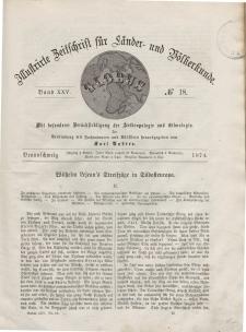 Globus. Illustrierte Zeitschrift für Länder...Bd. XXV, Nr.18, 1874