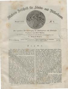 Globus. Illustrierte Zeitschrift für Länder...Bd. XXX, Nr.4, 1876
