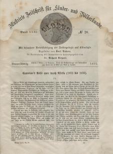 Globus. Illustrierte Zeitschrift für Länder...Bd. XXXI, Nr.20, 1877
