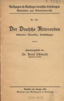 Der Deutsche Ritterorden : Urkunden, Chroniken, Darstellungen