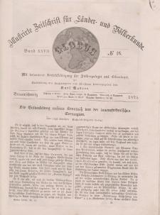 Globus. Illustrierte Zeitschrift für Länder...Bd. XXVII, Nr.16, 1875