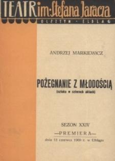 Pożegnanie z młodością - Andrzej Markiewicz