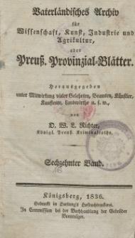 Preussische Provinzial-Blätter, Bd. XVI, 1836