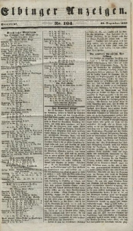 Elbinger Anzeigen, Nr. 104. Sonnabend, 29. Dezember 1849