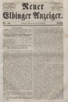 Neuer Elbinger Anzeiger, Nr. 81. Mittwoch, 10. Oktober 1849
