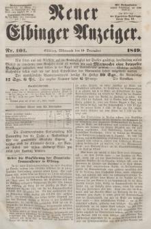 Neuer Elbinger Anzeiger, Nr. 101. Mittwoch, 19. Dezember 1849