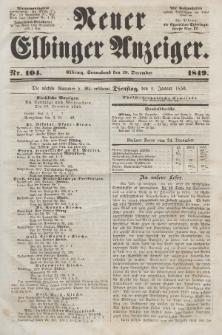 Neuer Elbinger Anzeiger, Nr. 104. Sonnabend, 29. Dezember 1849