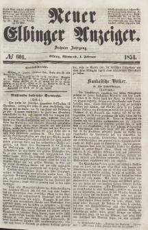 Neuer Elbinger Anzeiger, Nr. 601. Mittwoch, 1. Februar 1854