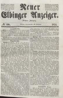 Neuer Elbinger Anzeiger, Nr. 608. Sonnabend, 18. Februar 1854