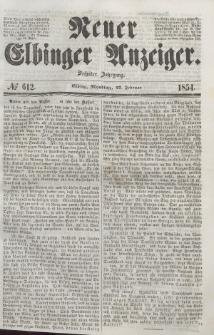 Neuer Elbinger Anzeiger, Nr. 612. Montag, 27. Februar 1854