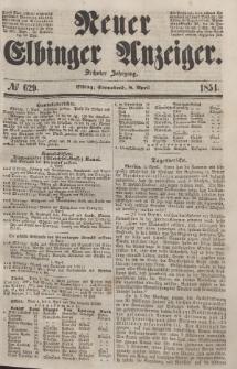 Neuer Elbinger Anzeiger, Nr. 629. Sonnabend, 8. April 1854
