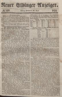 Neuer Elbinger Anzeiger, Nr. 636. Mittwoch, 26. April 1854
