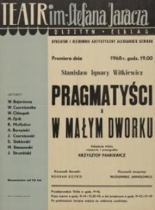 Pragmatyści i W małym dworku – afisz teatralny zapowiadający dwa spektakle