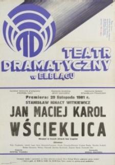 Jan Maciej Karol Wścieklica - afisz