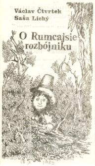 O Rumcajsie rozbójniku – program teatralny