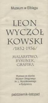 Leon Wyczółkowski (1852-1936) - malarstwo, rysunek, grafika