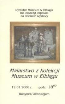 Malarstwo z kolekcji Muzeum w Elblągu – zaproszenie na wystawę