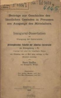 Beiträge zur Geschichte des ländlichen Gesindes in Preussen am Ausgange des Mittelalters