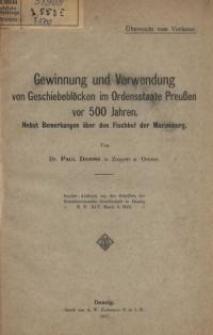 Gewinnung und Verwendung von Geschiebeblöcken im Ordensstaate Preußen vor 500 Jahren. Nebst Bemerkungen über den Fischhof...