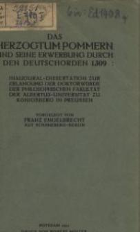 Das Herzogtum Pommern und seine Erwerbung durch den Deutschorden 1309