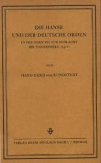 Die Hanse und der Deutsche Orden in Preussen bis zur Schlacht bei Tannenberg (1410)