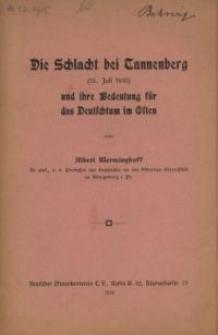 Die Schlacht bei Tannenberg (15. Juli 1410) und ihre Bedeutung für das Deutschtum im Osten
