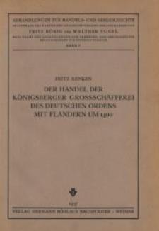 Der Handel der Königsberger Grossschäfferei des Deutschen Ordens mit Flandern um 1400