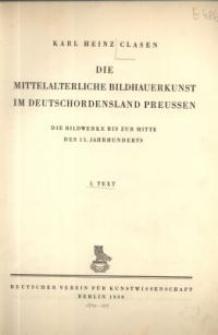Die mittelalterliche Bildhauerkunst im Deutschordensland Preussen