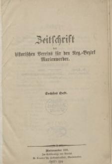 Zeitschrift des historischen Vereins für den Regierungsbezirk Marienwerder, H. 6