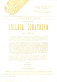 Ballada Łomżyńska - ulotka zapowiadająca spektakl
