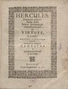 Hercules: Gratiarum auspicio suadae ductui...