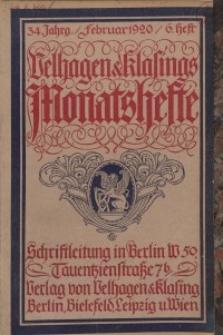 Velhagen & Klasings Monatshefte. Februar 1920, Jg. XXXIV. Heft 6.