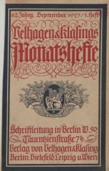 Velhagen & Klasings Monatshefte. September 1927, Jg. XLII. Heft 1.
