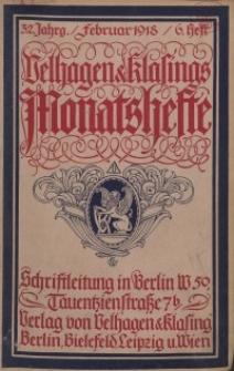 Velhagen & Klasings Monatshefte. Februar 1918, Jg. XXXII. Heft 6.