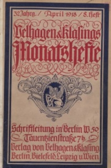 Velhagen & Klasings Monatshefte. April 1918, Jg. XXXII. Heft 8.