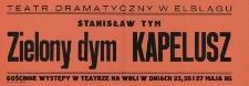 """""""Zielony dym"""" i """"Kapelusz"""" Stanisława Tyma – afisz"""