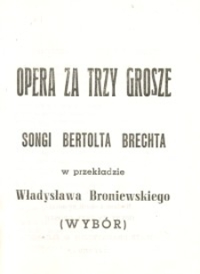 Opera za trzy grosze: songi Bertolda Brechta