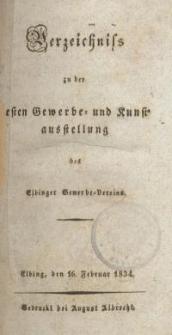 Verzeichnis zu der ersten Gewerbe und Kunstausstellung des Elbinger Gewerbe-Vereins