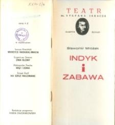 Indyk i zabawa – program teatralny