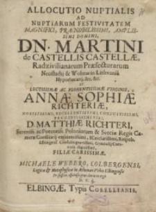 Allocutio nuptialis ad nuptiarum festivitatem… Martini de Castellis Castellae Radzivilianarum...
