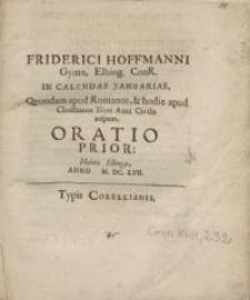 In Calendas Januarias, quondam apud Romanos, et hohdie apud Christianos Novi Anni Civilis...