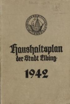 Haushaltspläne der Stadt Elbing : 1942