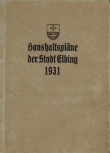 Haushaltspläne der Stadt Elbing : 1931