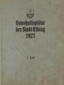 Haushaltspläne der Stadt Elbing : 1927