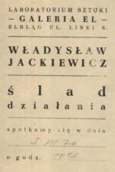 Władysław Jackiewicz: ślad działania – zaproszenie